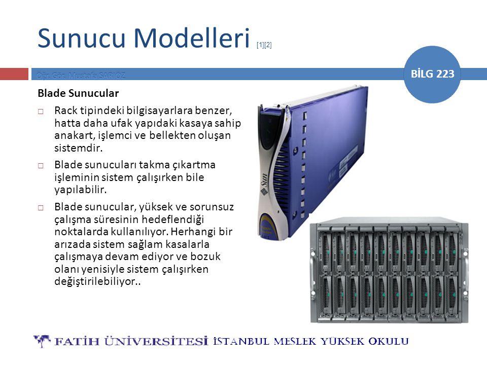 Sunucu Modelleri [1][2] Blade Sunucular